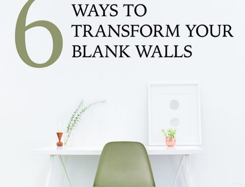 6 Ways to Transform Your Blank Walls