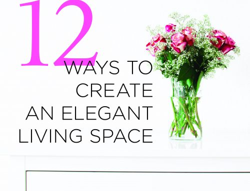 12 ways to make your home more elegant