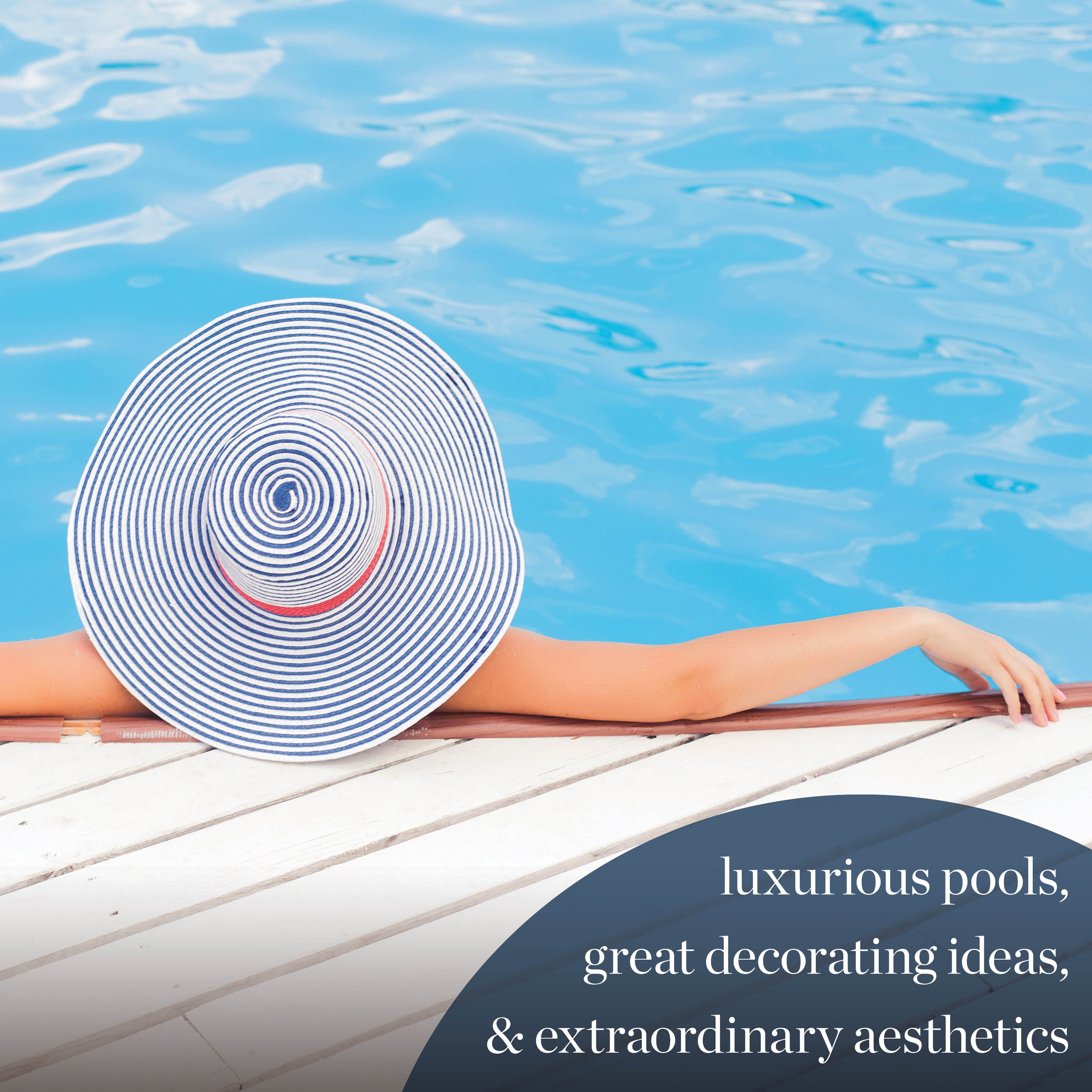 Luxurious Pools